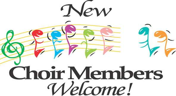 New Choir Members Welcome!!