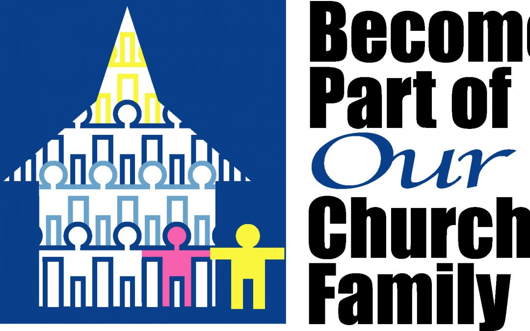 Become Part of Our Church Family