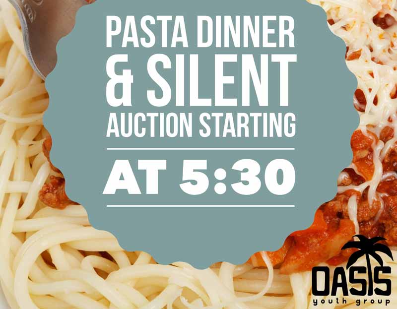 PASTA DINNER AND SILENT AUCTION