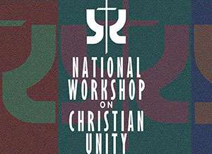 Pastor Zschech to Attend National Workshop on Christian Unity May 1-4