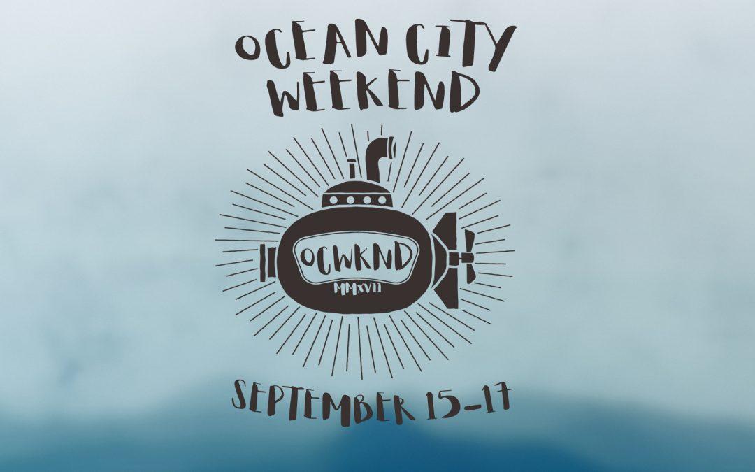 Ocean City Weekend 9/15-17