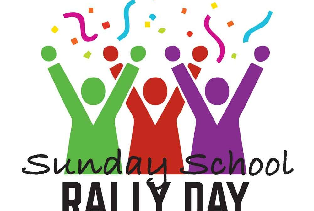 September 9 Rally Day: Sunday School Registration & Blessing, Volunteer Expo