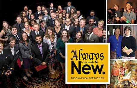 Always Being Made New: The Campaign for the ELCA