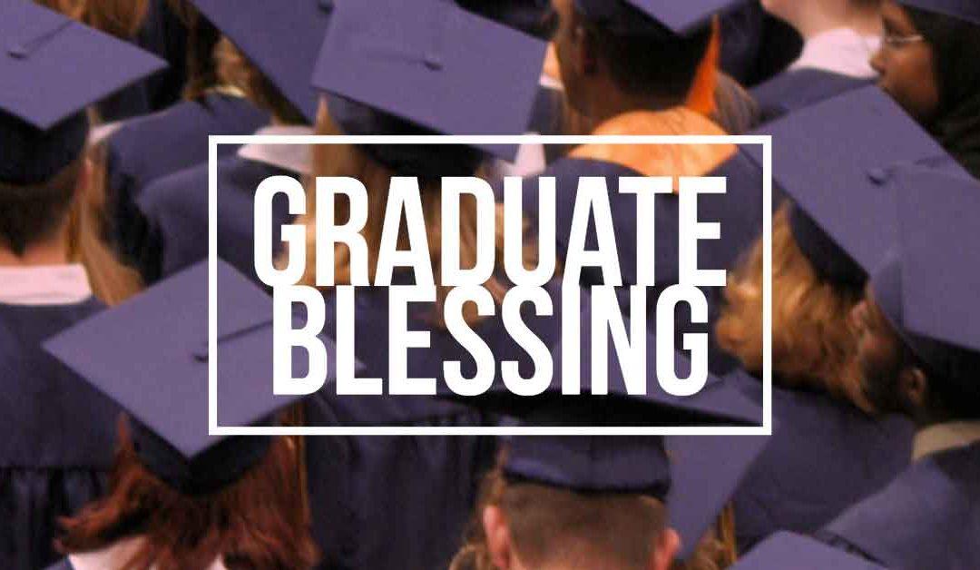 High School Senior Blessing June 17 at 10:30 Worship
