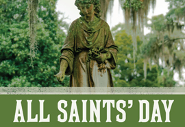 Our Savior Saints Remembered on All Saints Sunday, Nov 4