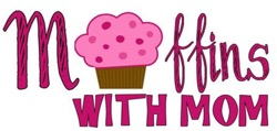 Muffins with Mom May 12th