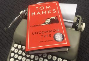 Book Club The book we will be starting with is titled Uncommon Type: Some Stories by Tom Hanks